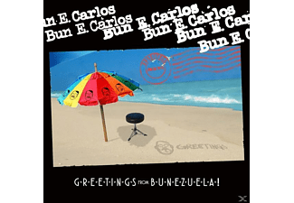 Bun E. Carlos - Greetings From Bunezuela! - (CD)