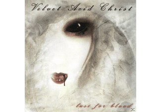 Velvet Acid Christ - Lust for blood [CD]