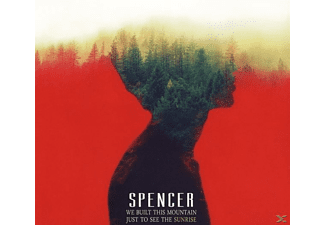 Spencer - We Built This Mountain Just To - (CD)