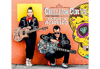 Chilli Con Curtis - No Fun In Acapulco [CD]