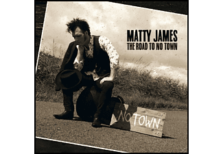 Matty James - The Road To No Town [CD]