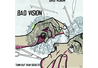 Bad Vision - Turn Ourt Your Sockets - (Vinyl)