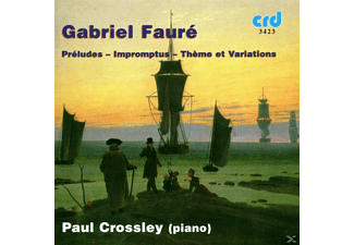 Paul Crossley - Faure Klavierwerke - (CD)