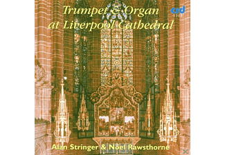 STRINGER, ALAN/RAWSTHORNE, NOEL - Trumpet & Organ In Liverpool - (CD)
