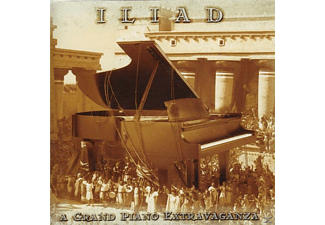 Iliad - A Grand Piano Extravaganza - (CD)