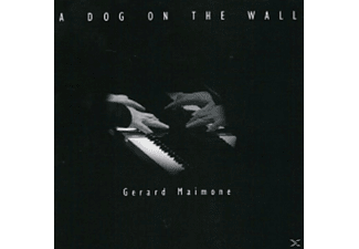 Gerard Maimone - A Dog On The Wall - (CD)