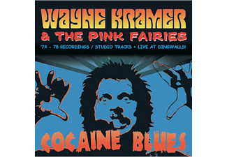 Wayne -& Pink Fairies- Kramer - Cocaine Blues (74-78 Recordings/Studio Tracks/+ [CD]