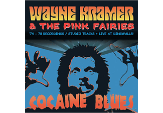 Wayne -& Pink Fairies- Kramer - Cocaine Blues (74-78 Recordings/Studio Tracks/+ - (CD)