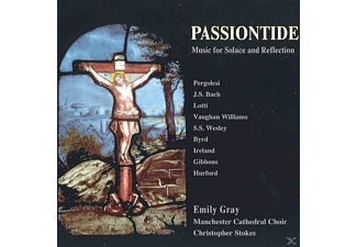 Christopher Stokes, Emily Gray, The Manchester Cathedral Choir - Passiontide: Music For Solace And Reflection - (CD)