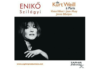 Eniko Szilagyi, VARIOUS - De Kurt Weill A Paris [CD]
