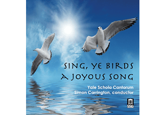 Yale Schola Cantorum - Sing, Ye Birds, A Joyous Song - (CD)