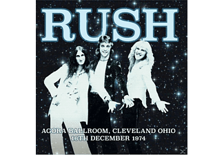 Rush - Agora Ballroom,Cleveland Ohio,16th Dec.1974 (Li [Vinyl]