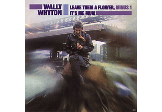 Wally Whyton - Leave Them A Flower, Minus One - (CD)