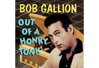 Bob Gallion - Out Of A Honkytonk - (CD)