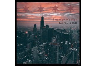 Marquis Hill - The Way We Play - (CD)