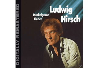 Ludwig Hirsch - Dunkelgraue Lieder (Digitally Remastered) - (CD)