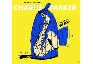 Charlie Parker - Unhearded Bird: The Unissued Takes [CD]