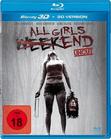 All Girls Weekend [3D Blu-ray (+2D)]
