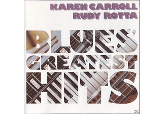 Carroll, Karen & Rotta, Rudy - Blues Greatest Hits - (CD)