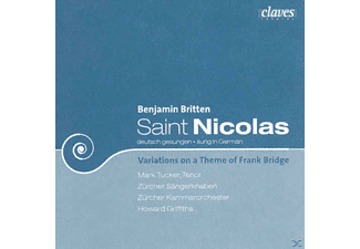 Tenor Zuercher Saengerknaben M Tucker - Saint Nicolas-Cantata op.42/Variat.on a themeop.10 - (CD)