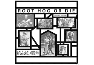 Alan Lomax - Root Hog Or Die-100 Years,100 So [Vinyl]