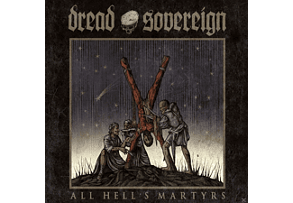 Dread Sovereign - All Hell's Martyrs (Double Vinyl Gatefold, 180g) [Vinyl]