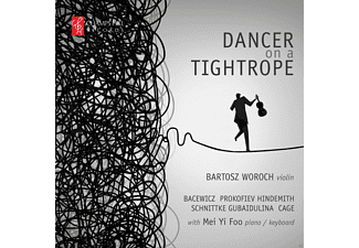 Bartosz Woroch, Mei Yi Foo - Dancer On A Tightrope - (CD)