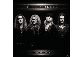 The Poodles - Tour De Force - (CD)