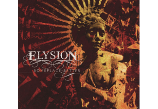 Elysion - Someplace Better (Limited Digipak) - (CD)