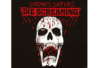 Satan's Satyrs - Die Screaming [CD]