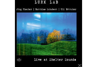 Lurk Lab - Live At Shelter Sounds - (CD)