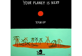 Your Planet Is Next - Ypin EP [Vinyl]