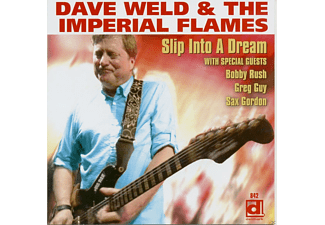 WELD,DAVE & IMPERIAL FLAMES,THE - Slip Into A Dream - (CD)