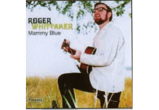 Roger Whittaker - Mammy Blue - (CD)