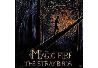 The Stray Birds - Magic Fire - (Vinyl)