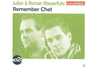 Wasserfuhr,Julian/Wasserfuhr,Roman - Remember Chet (Kulturspiegel-Edition) - (CD)