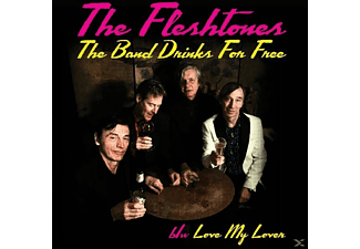 The Fleshtones - The Band Drinks For Free [Vinyl]