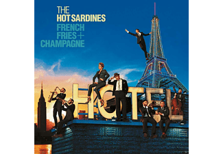 The Hot Sardines - French Fries + Champagne (CD)