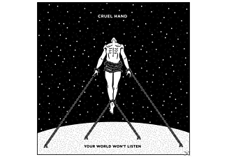 Cruel Hand - Your World Wont Listen - (CD)