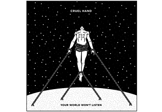 Cruel Hand - Your World Wont Listen (Ltd.Vinyl) [Vinyl]