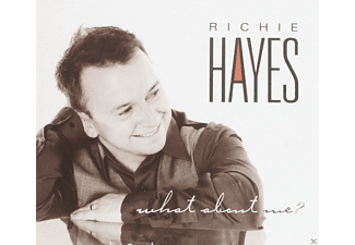 Richie Hayes - What About Me? - (CD)