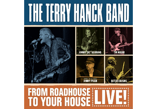 Terry -band- Hanck - From Roadhouse To Your House [CD]