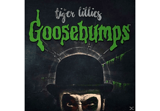 The Tiger Lillies - Goosebumps [CD]