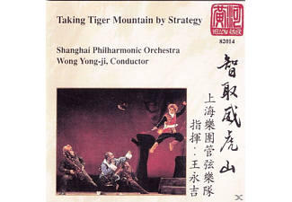 Shanghai Philharmonic Orchestra, VARIOUS - Taking Tiger Mountain By Strategy (Orchestral Highlights) - (CD)