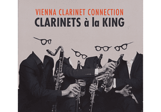 Vienna Clarinet Connection - Clarinets a la King - (CD)