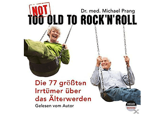 Dr. med Michael Prang - Not Too Old To Rock'n Roll [Humor/Satire, CD]