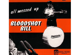 Bloodshot Bill - All Messed Up - (Vinyl)