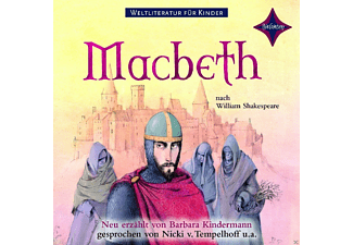 Barbara Kindermann - Weltliteratur für Kinder: Macbeth nach William Shakespeare [Kinder/Jugend, CD]