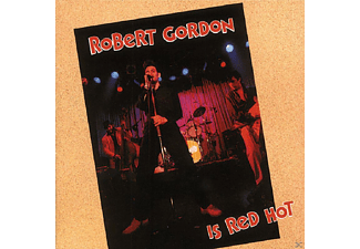 Robert Gordon - Robert Gordon Is Red Hot - (CD)