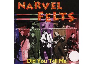 Narvel Felts - Did You Tell Me - (CD)